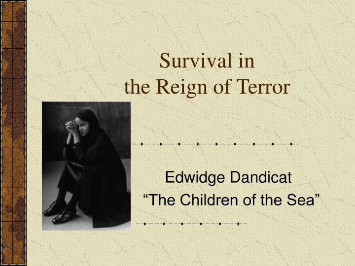 Survival in the reign of terror l.jpg