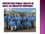 protecting public health in haiti an industry responds5