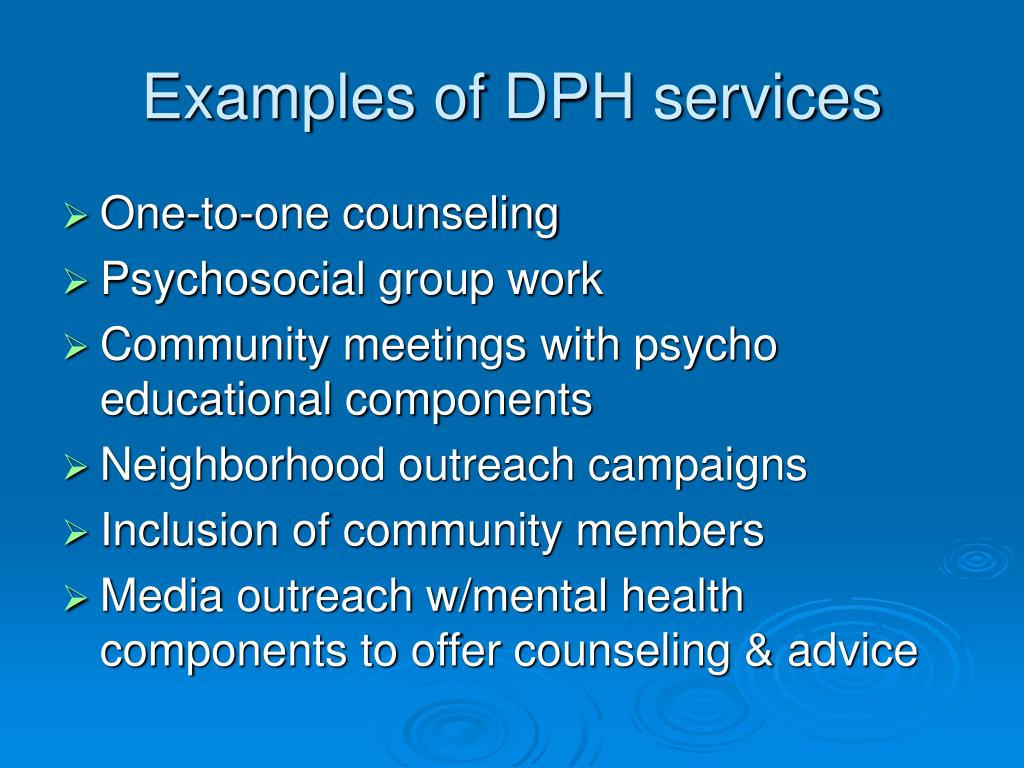 Examples of DPH services