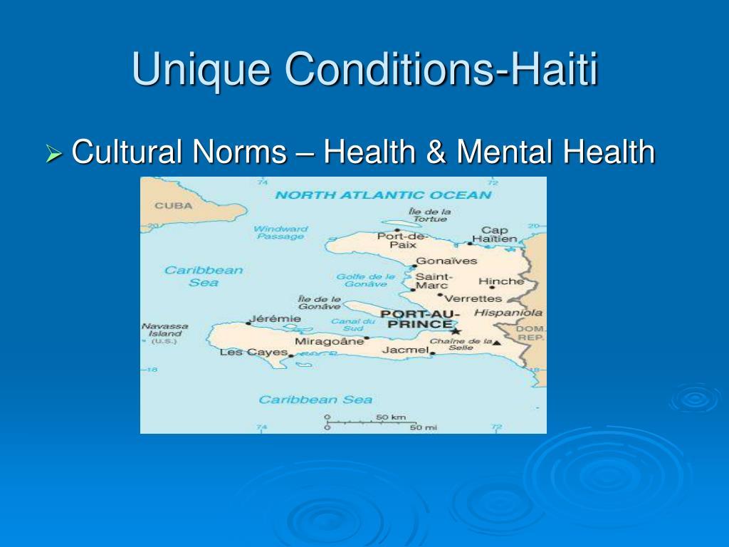 Unique Conditions-Haiti