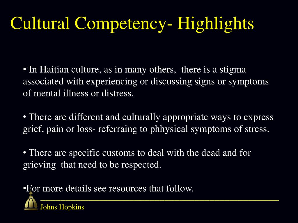 Cultural Competency- Highlights