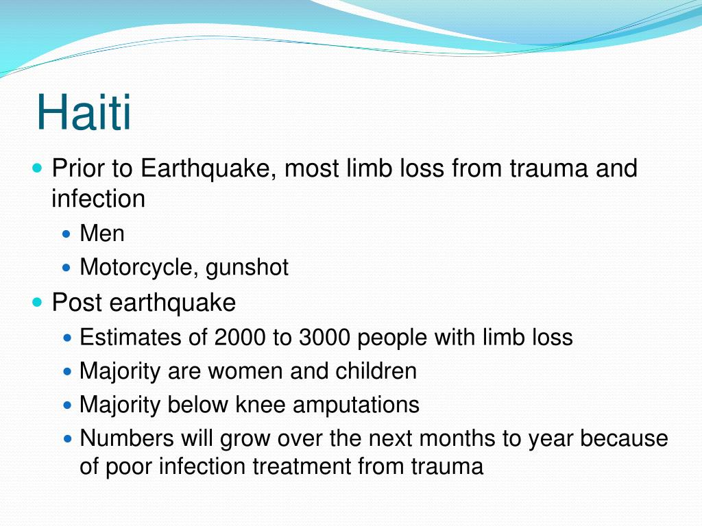 Prior to Earthquake, most limb loss from trauma and infection