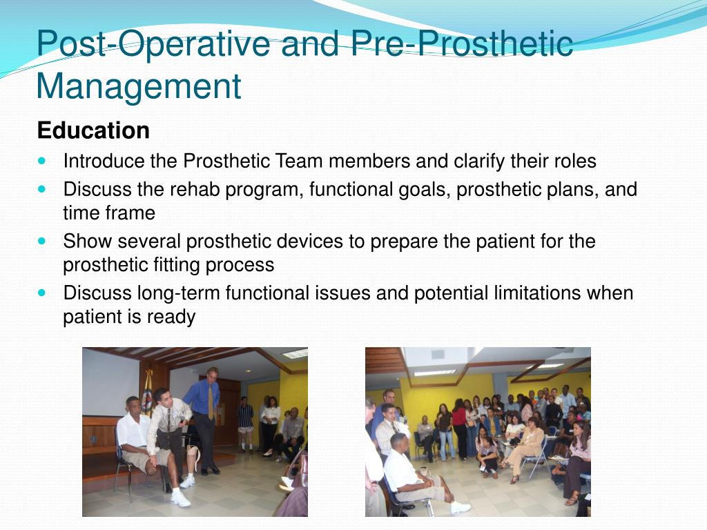 Post-Operative and Pre-Prosthetic Management