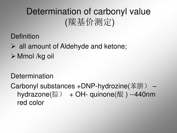 Determination of carbonyl value