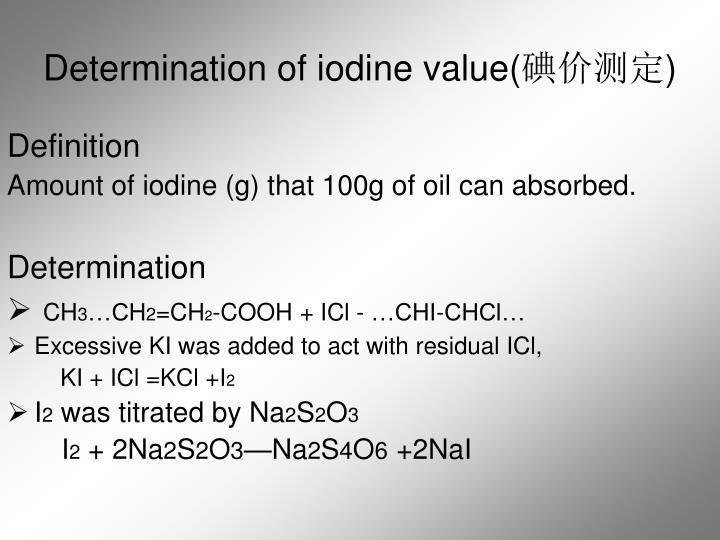 Determination of iodine value(