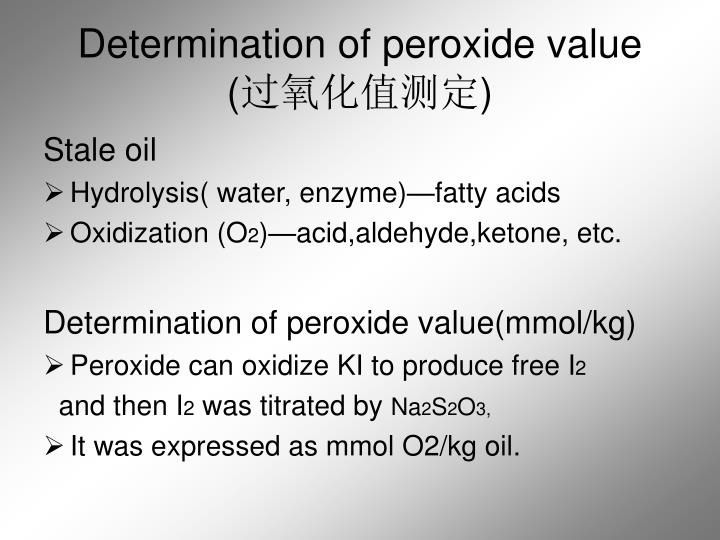 Determination of peroxide value