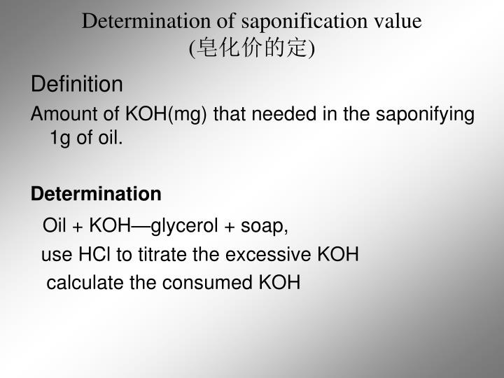Determination of saponification value