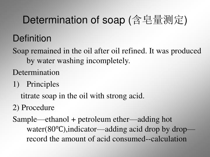 Determination of soap (