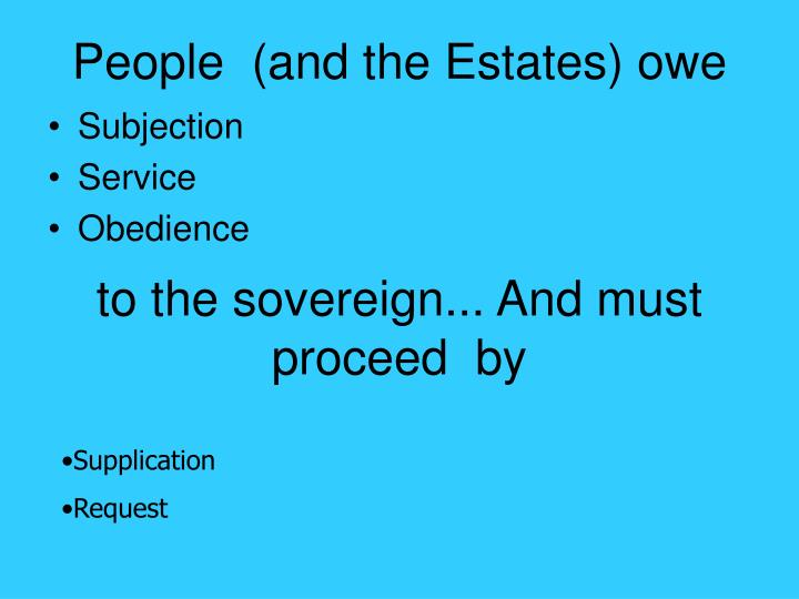 People  (and the Estates) owe