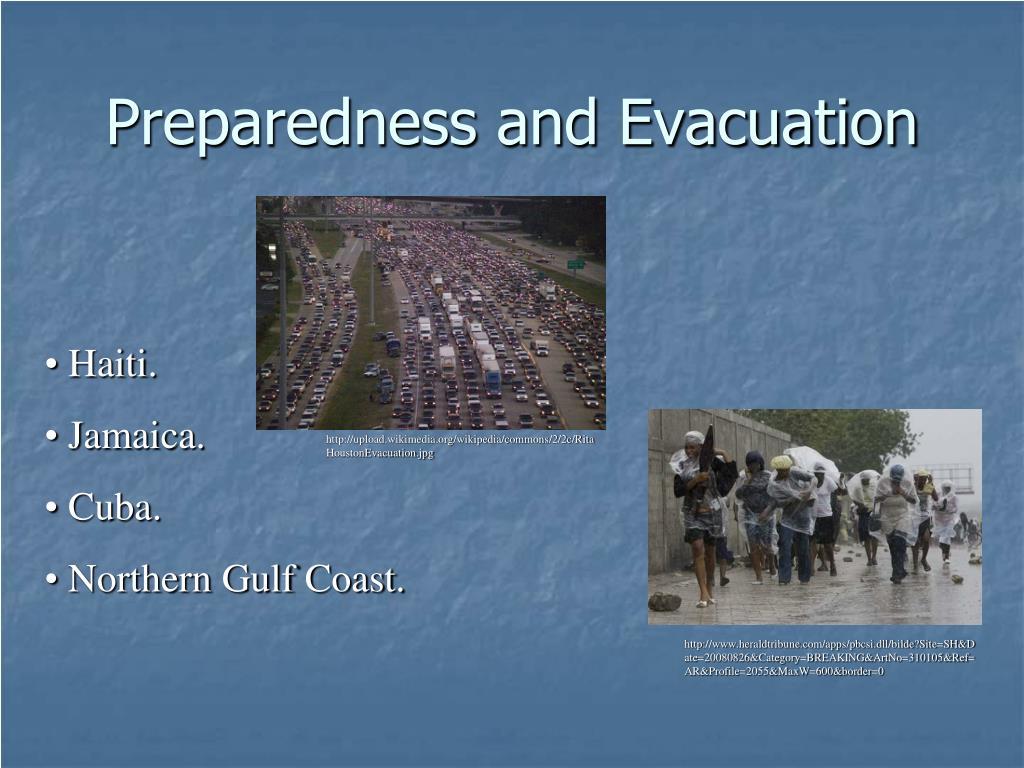 Preparedness and Evacuation