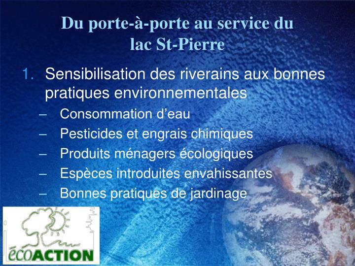 Du porte-à-porte au service du              lac St-Pierre