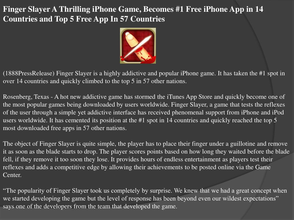 Finger Slayer A Thrilling iPhone Game, Becomes #1 Free iPhone App in 14 Countries and Top 5 Free App In 57 Countries