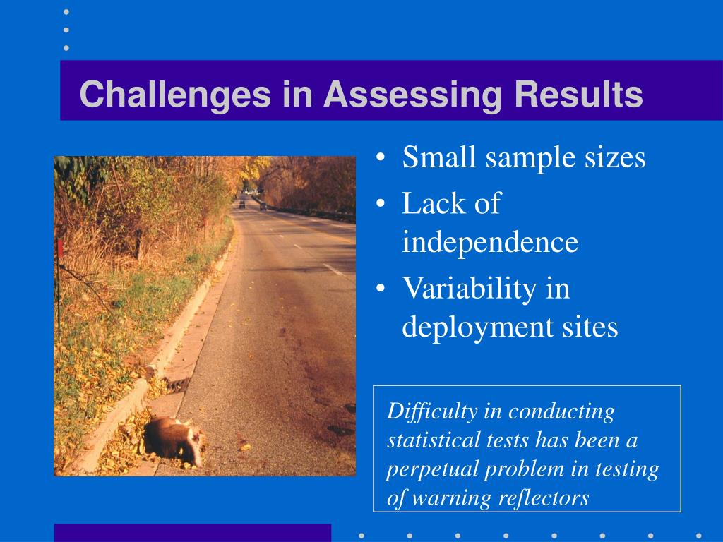 Challenges in Assessing Results