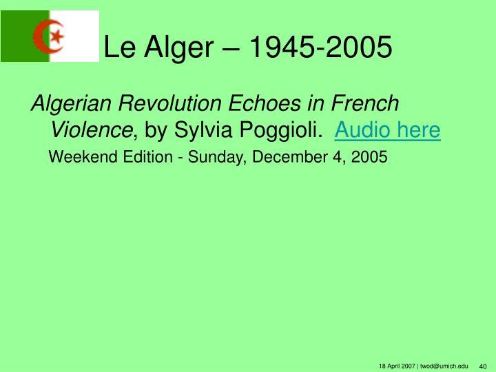 Le Alger – 1945-2005