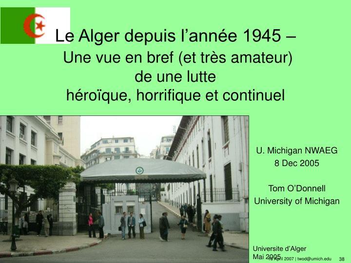 Le Alger depuis l'année 1945 –