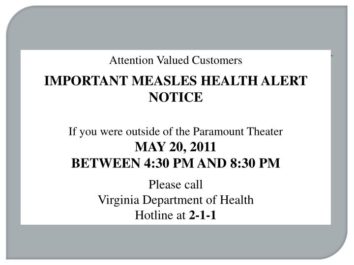 Attention Valued Customers