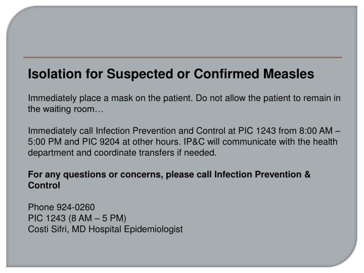Isolation for Suspected or Confirmed Measles
