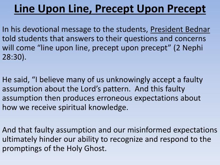 Line Upon Line, Precept Upon Precept