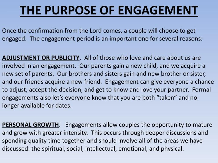 THE PURPOSE OF ENGAGEMENT
