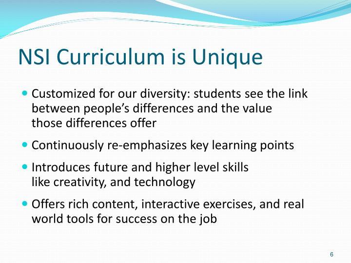 NSI Curriculum is Unique