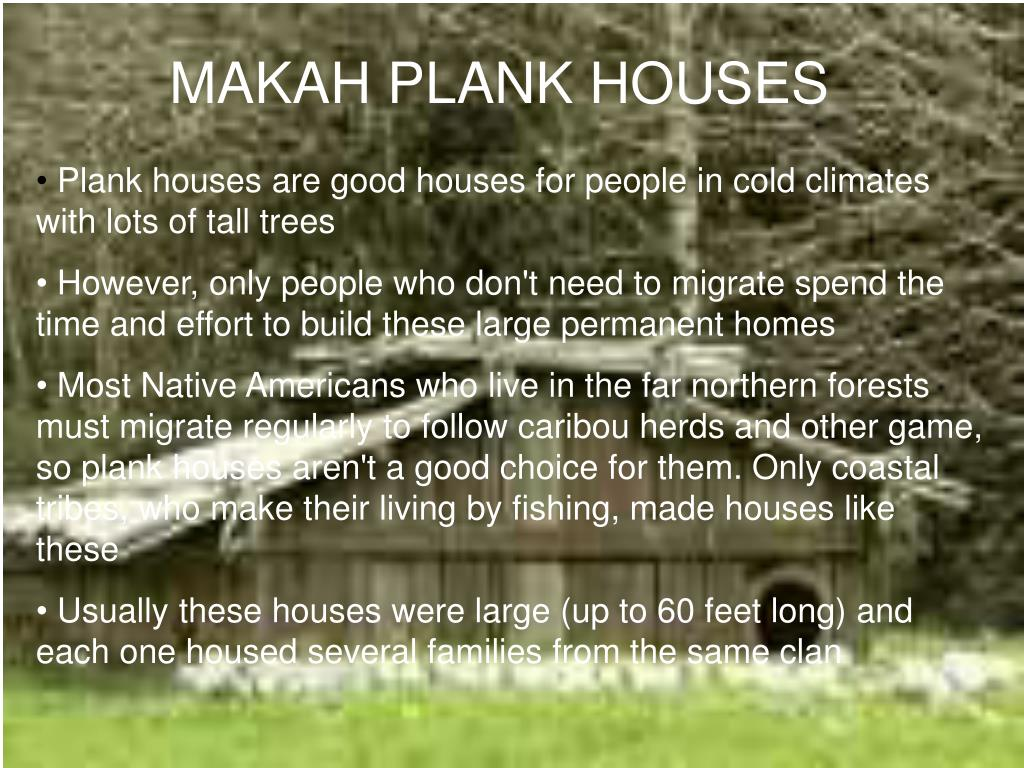 MAKAH PLANK HOUSES