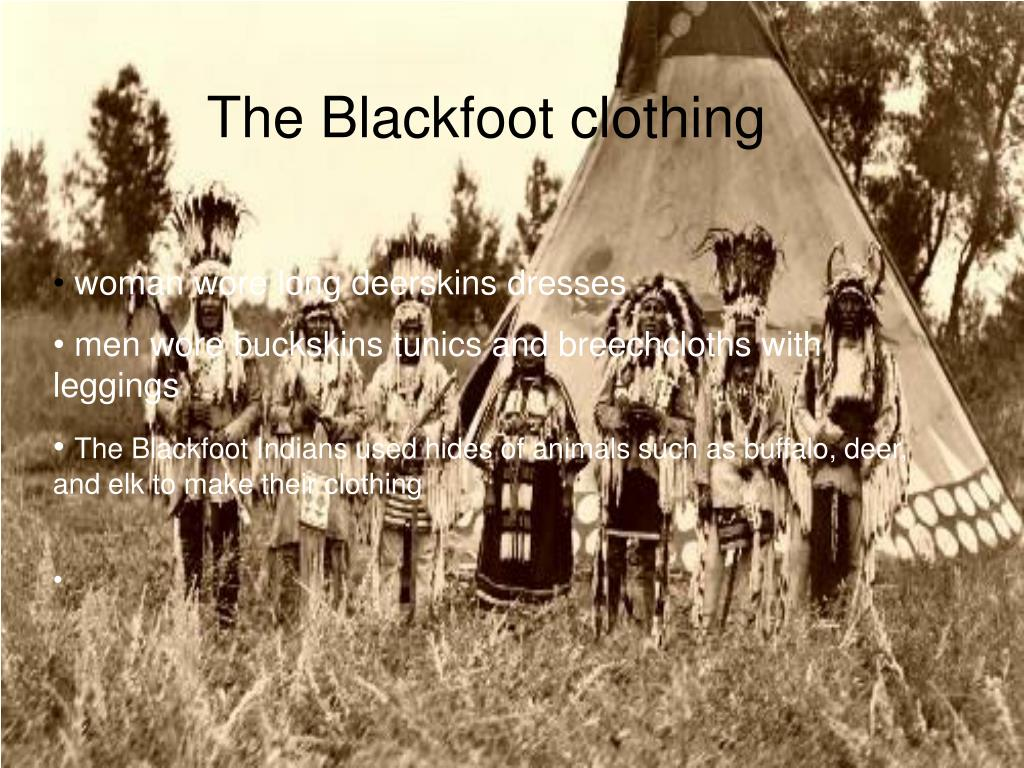 The Blackfoot clothing