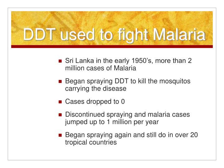 DDT used to fight Malaria