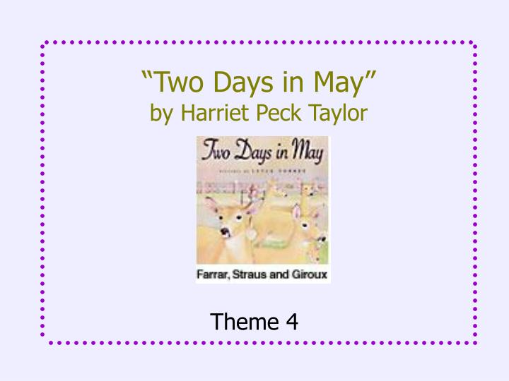 Two days in may by harriet peck taylor