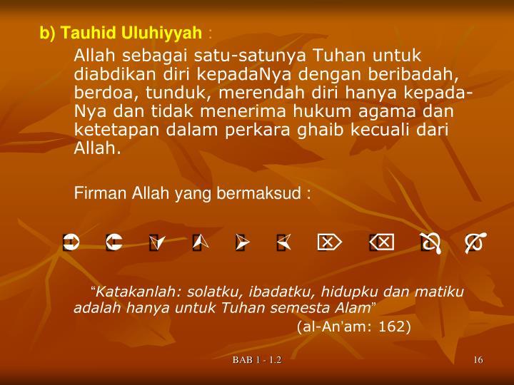 b) Tauhid Uluhiyyah