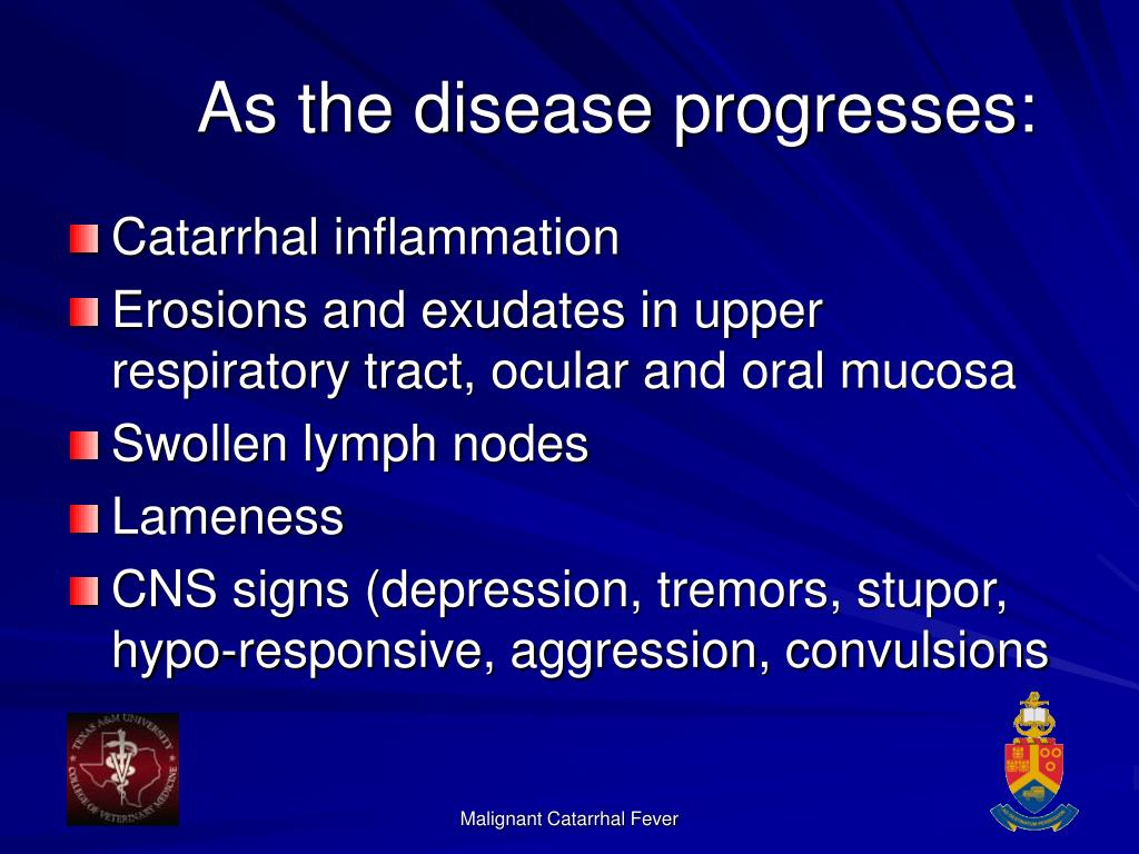 As the disease progresses: