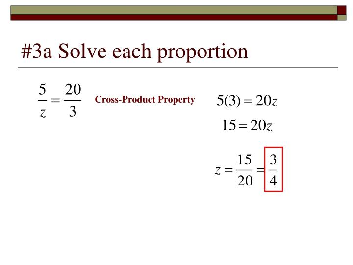 #3a Solve each proportion