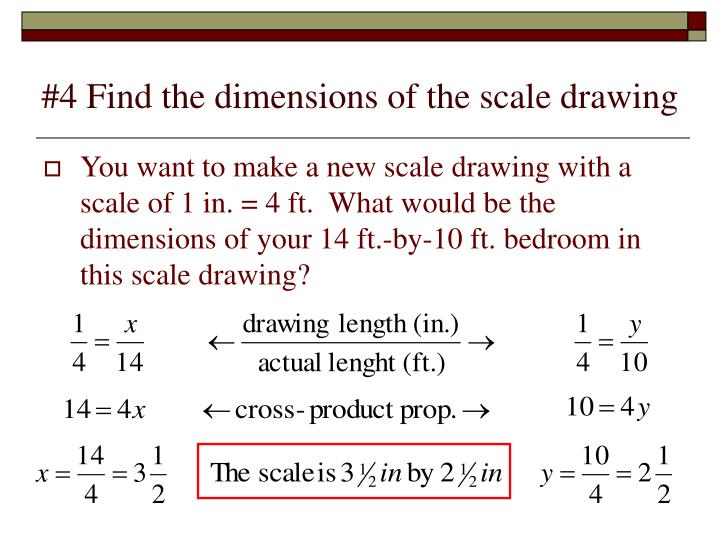 #4 Find the dimensions of the scale drawing