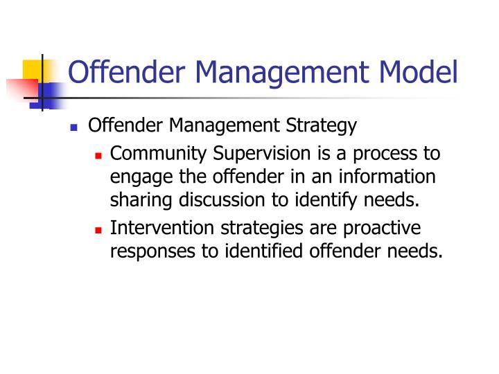 Offender Management Model