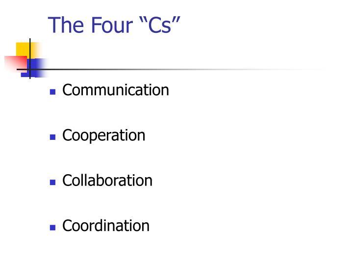 """The Four """"Cs"""""""