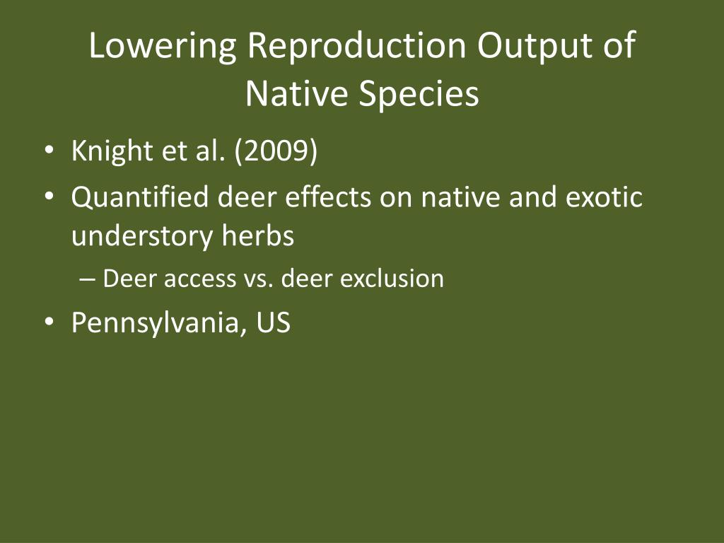 Lowering Reproduction Output of Native Species