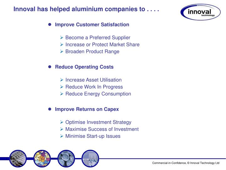 Innoval has helped aluminium companies to