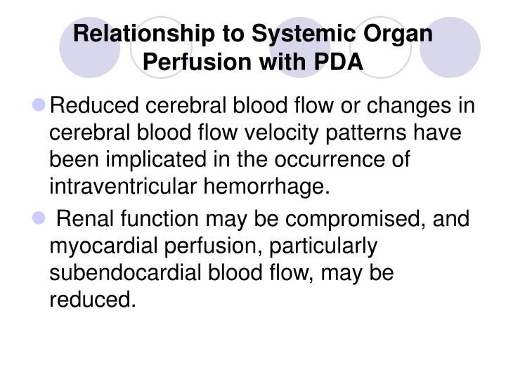 Relationship to Systemic Organ Perfusion with PDA