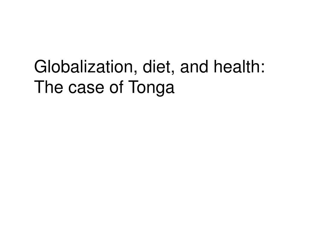 Globalization, diet, and health: