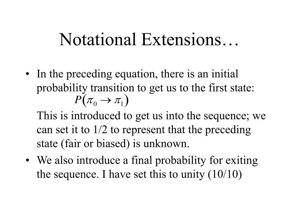 Notational Extensions…