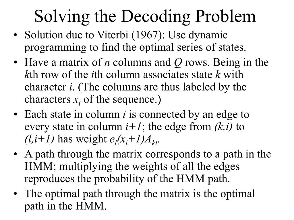Solving the Decoding Problem
