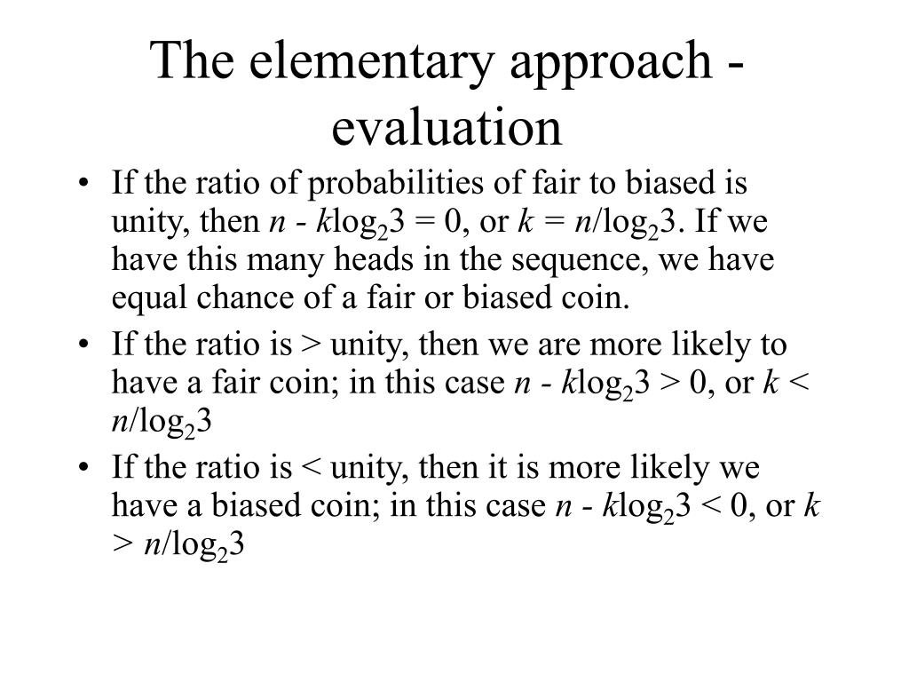 The elementary approach - evaluation