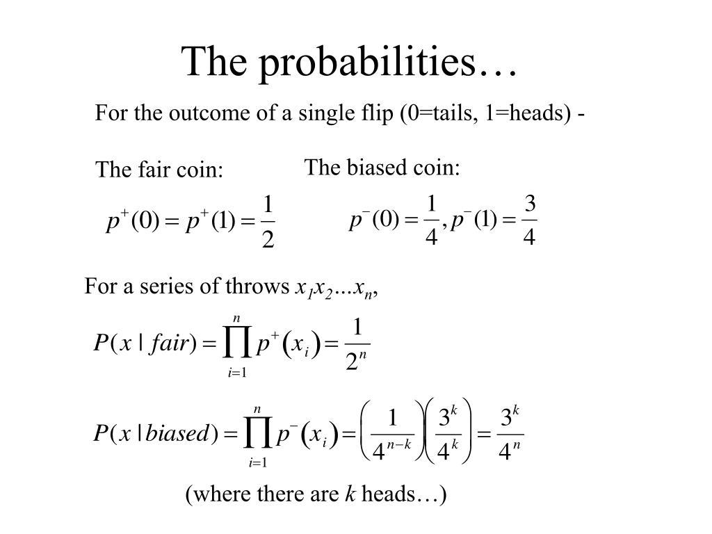 The probabilities…