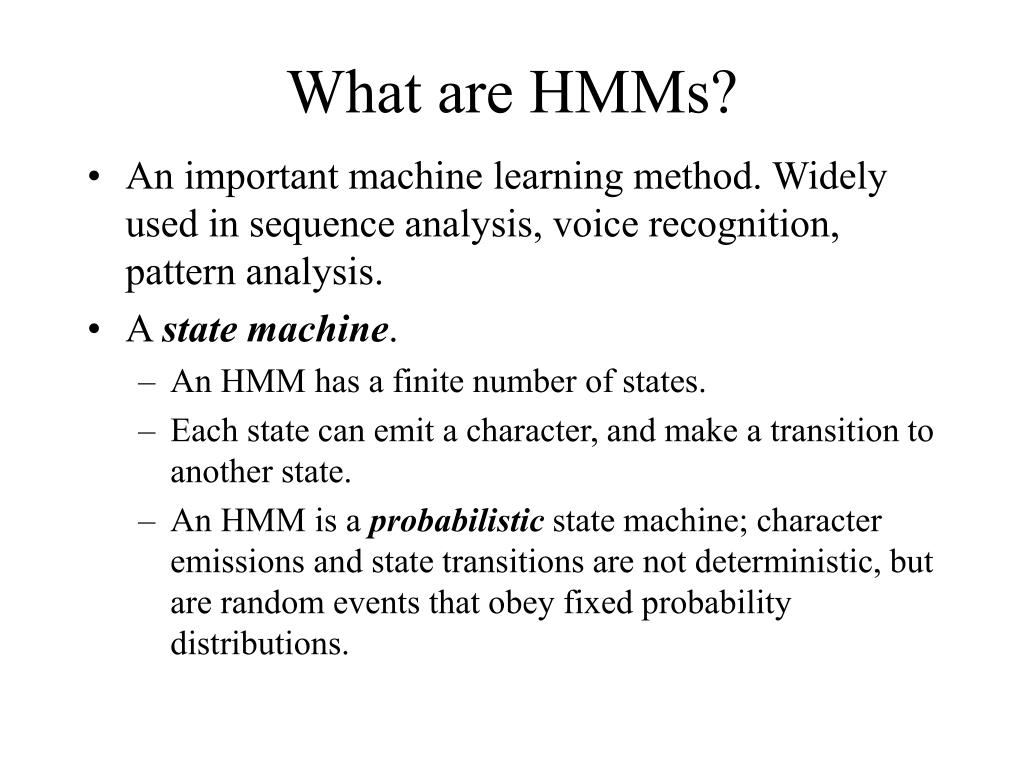 What are HMMs?
