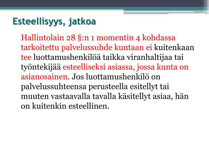 Esteellisyys, jatkoa