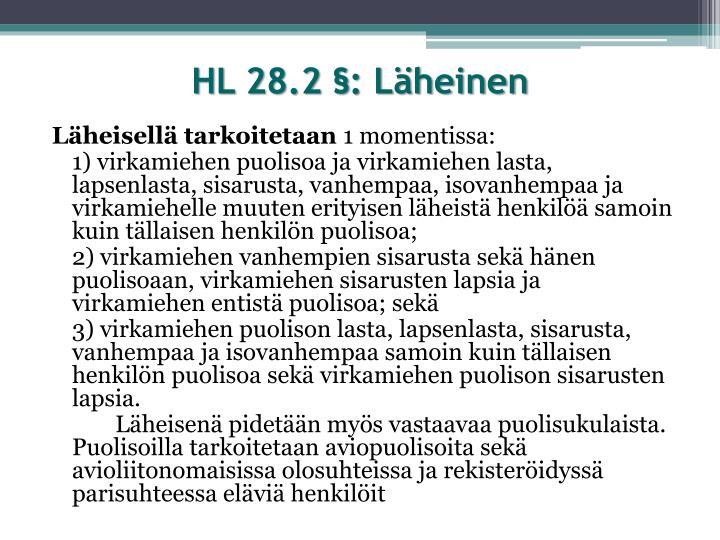 HL 28.2 §: Läheinen