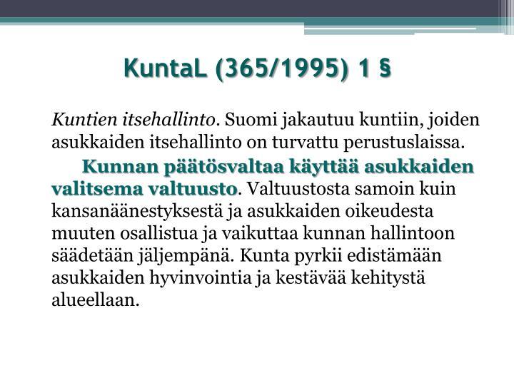KuntaL (365/1995) 1 §
