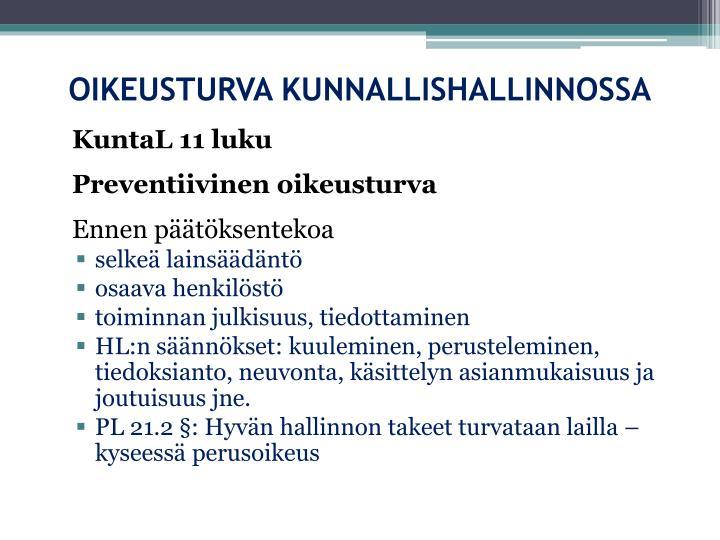 OIKEUSTURVA KUNNALLISHALLINNOSSA