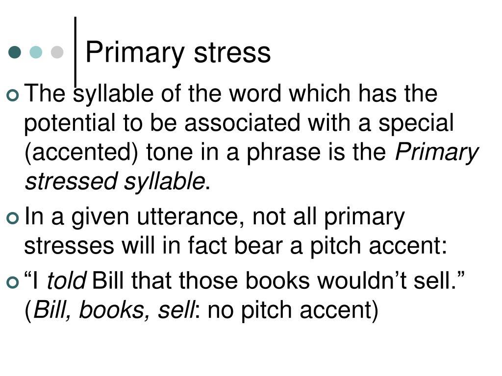 Primary stress
