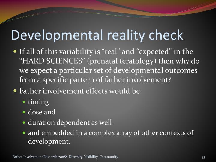 Developmental reality check