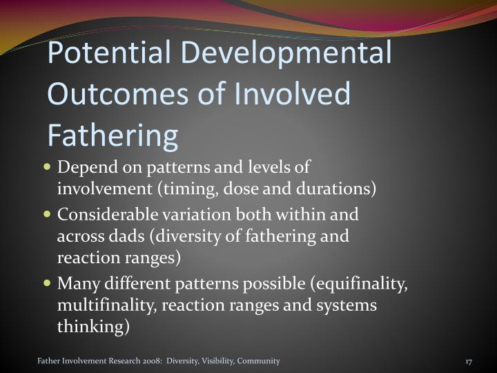 Potential Developmental Outcomes of Involved Fathering